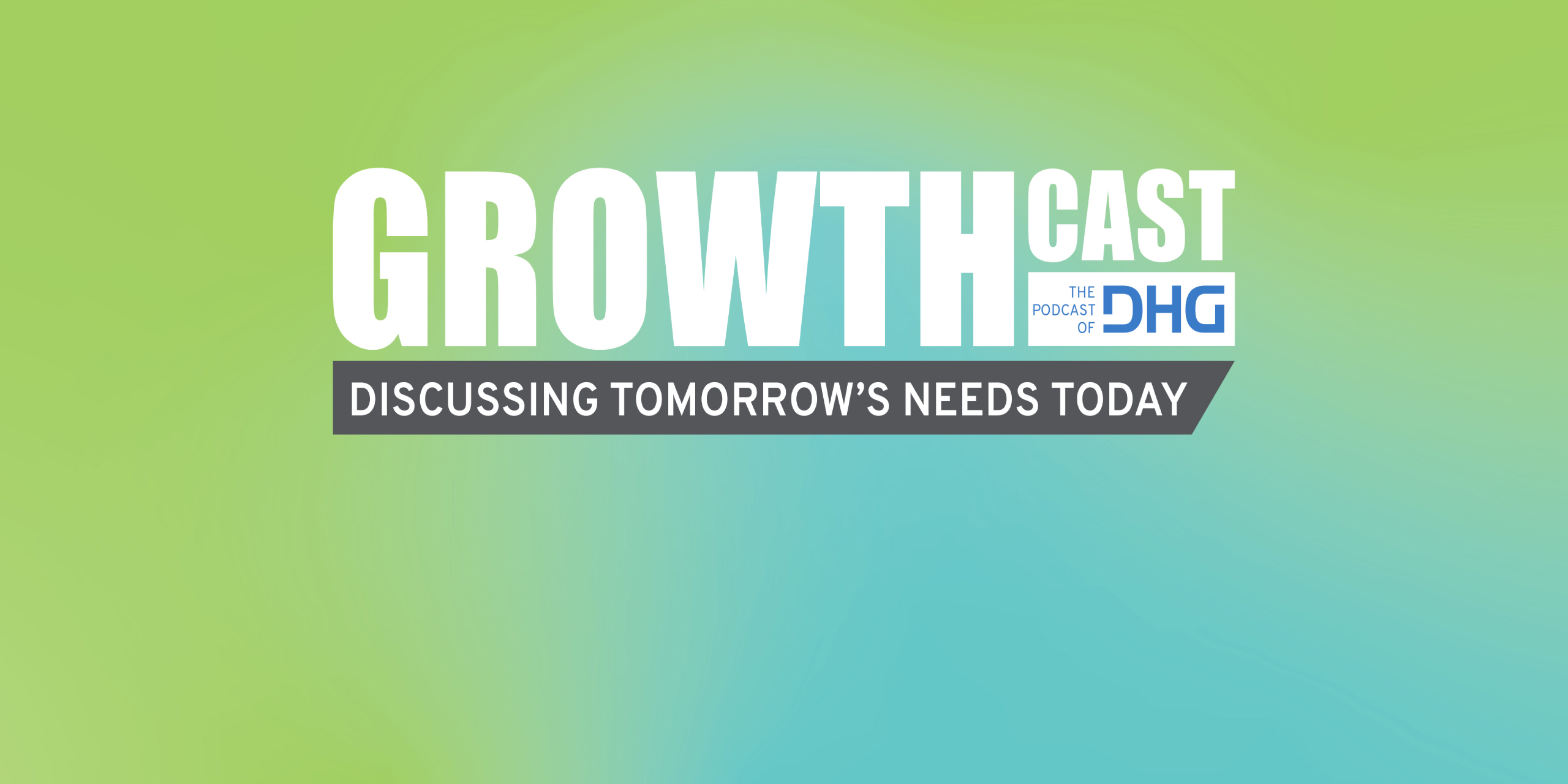 GrowthCast Episode 02: Tax Considerations During Disruptive Economic Times