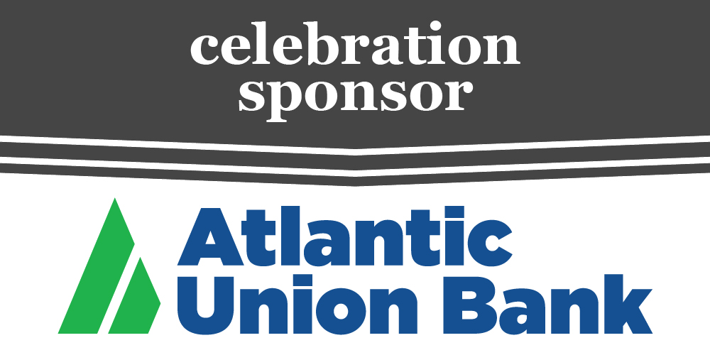 Celebration sponsor: Atlantic Union Bank